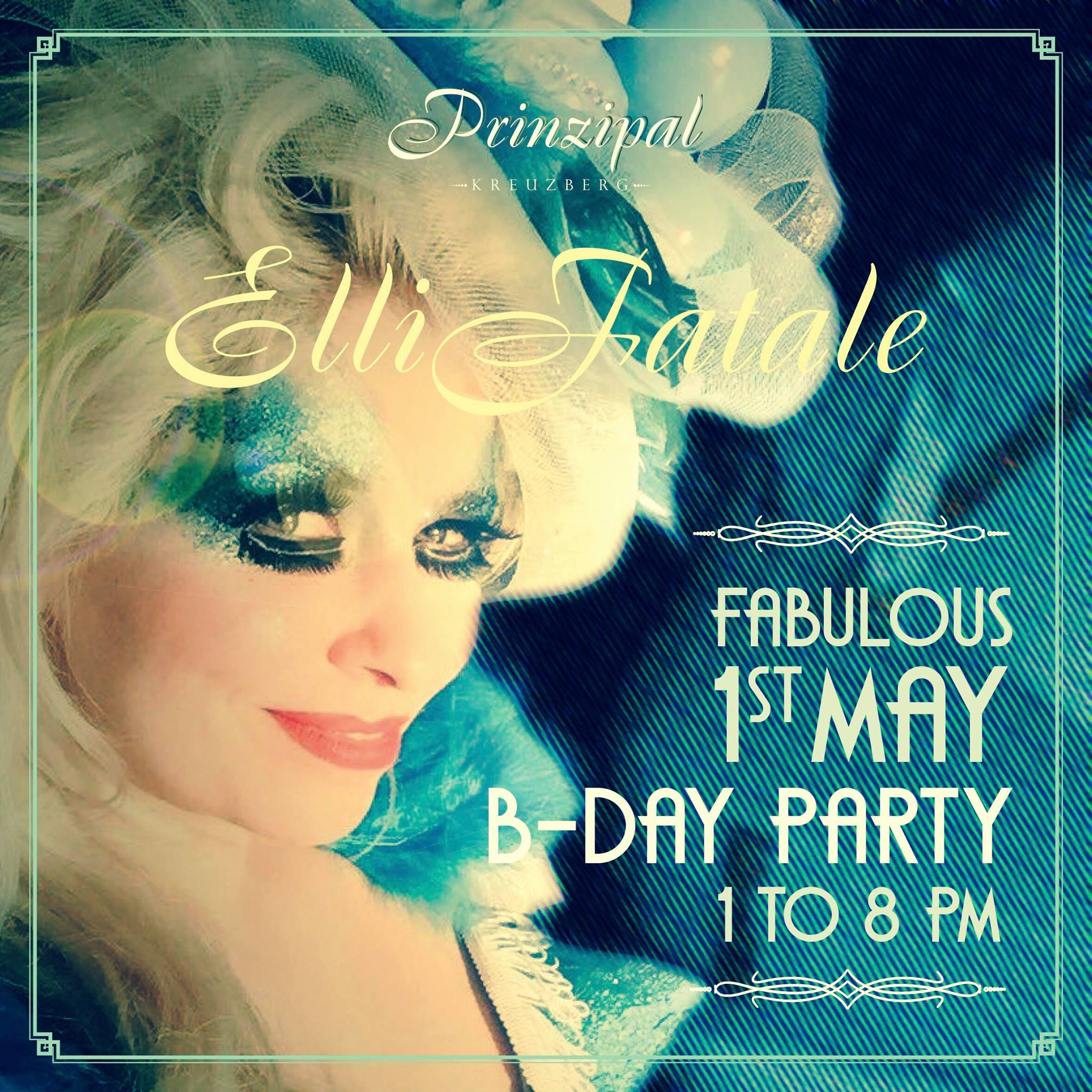 Elli Fatale - Fabulous 1st May B-Day Party