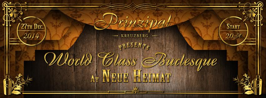 World Class Burlesque At Neue Heimat